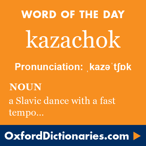 Kazachok Noun A Slavic Dance With A Fast And Typically