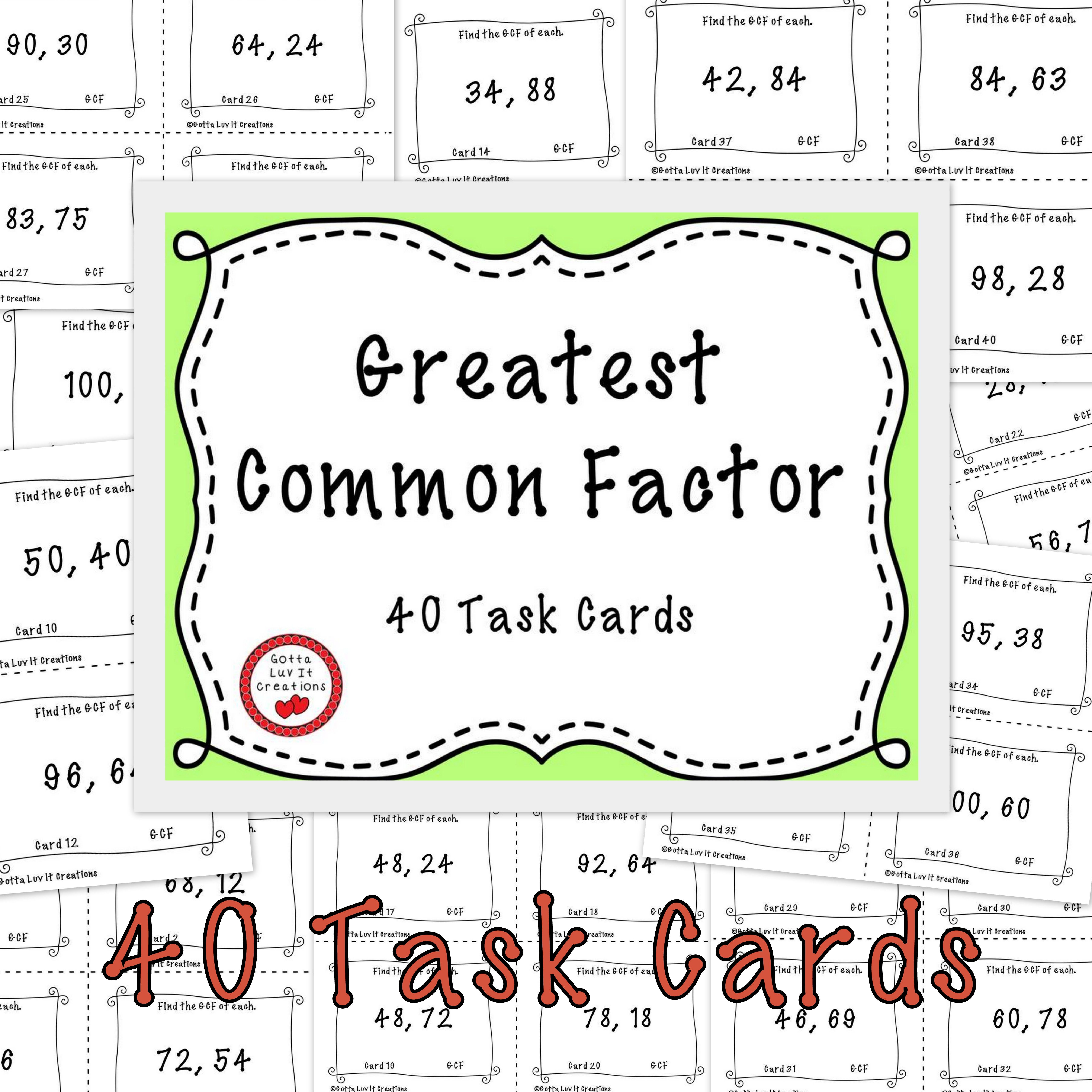 Gcf Free Download Greatest Common Factor 40 Task Cards Greatest Common Factors Least Common Multiple Task Cards Free