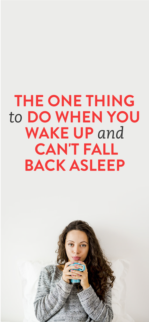 The One Thing To Do If You Wake Up Can T Fall Back Asleep How To Fall Asleep Health And Beauty Things To Do