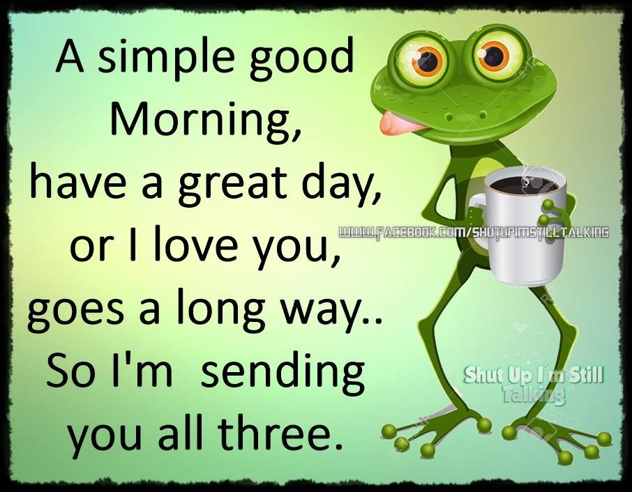 To My Family Friends And Wonderful Followers With All My Heart I Send You These Three Wishes Morning Quotes Funny Cute Good Morning Quotes Good Morning Hug