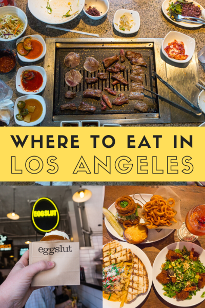 Where To Eat In Los Angeles In 2020 Foodie Travel Usa Food Los Angeles Food