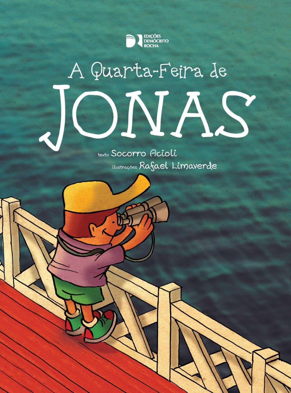 A Quarta Feira De Jonas Historias Historias Para Criancas
