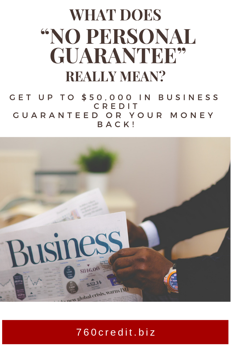 What Does No Personal Guarantee Really Mean Most Business Owners Use Their Personal Credit And A Personal Guarant Credit Score Credit Repair Credit Bureaus
