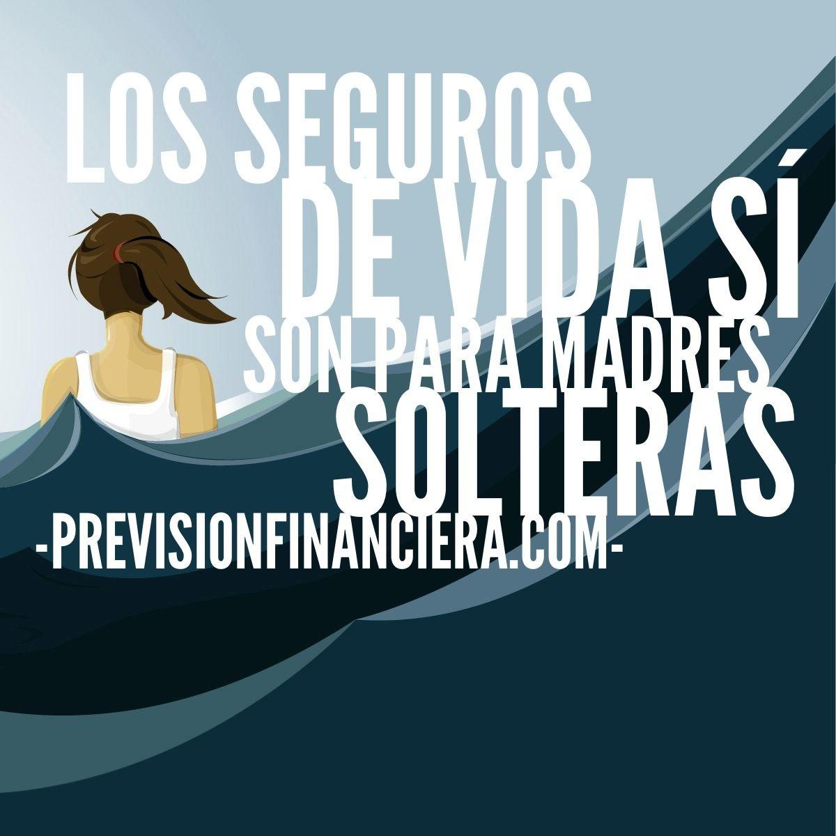 Good Life Insurance Quotes: Los Seguros De Vida SÍ Son Para Madres Solteras. Descubre
