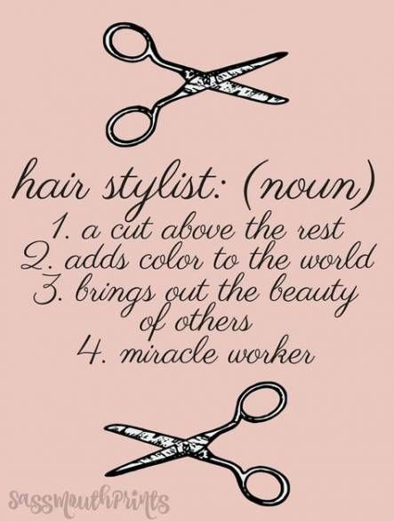 39+ Ideas hair quotes stylist salons passion #hairstylistquotes