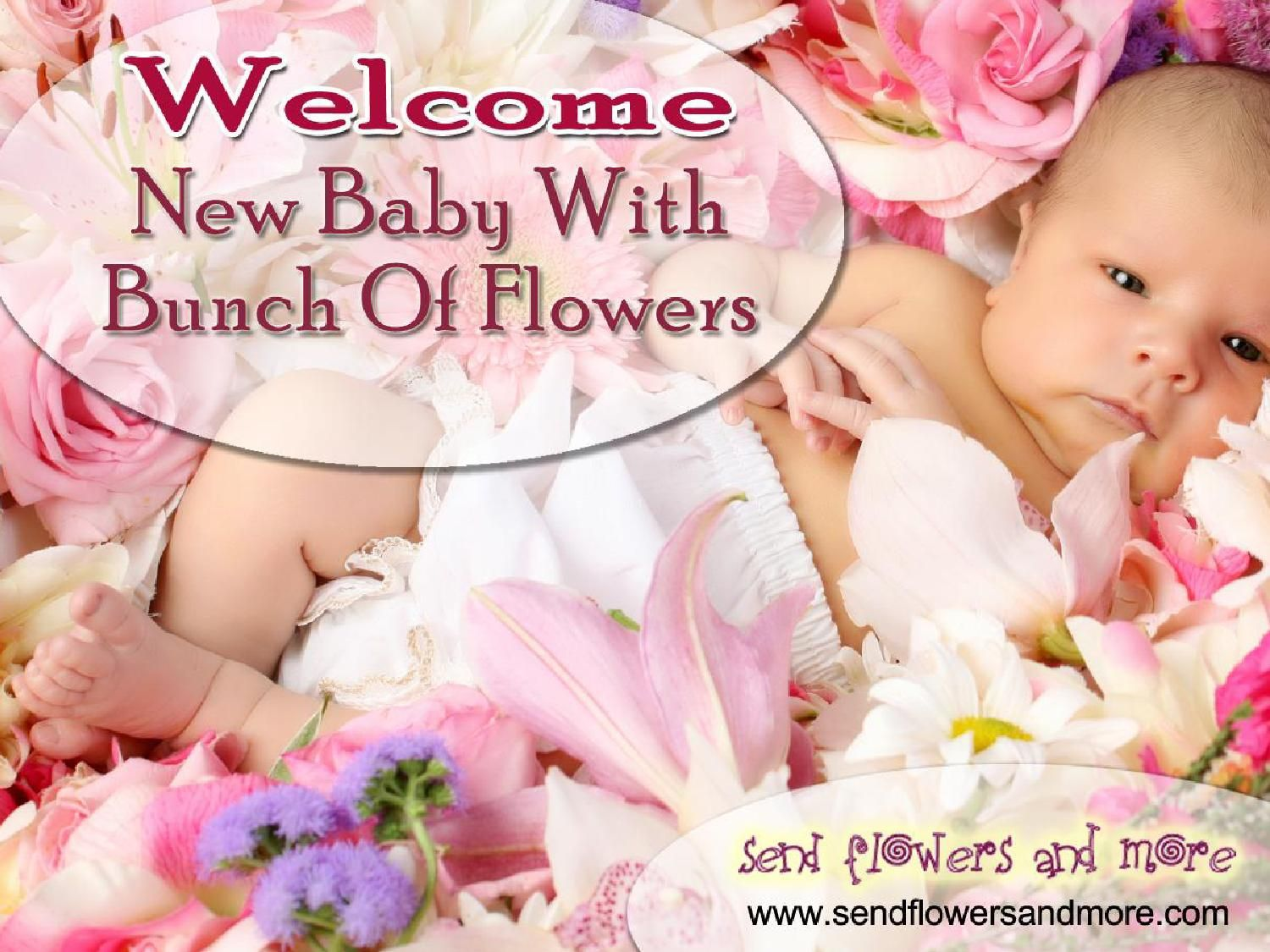 Welcome new baby with bunch of flowers izmirmasajfo Image collections