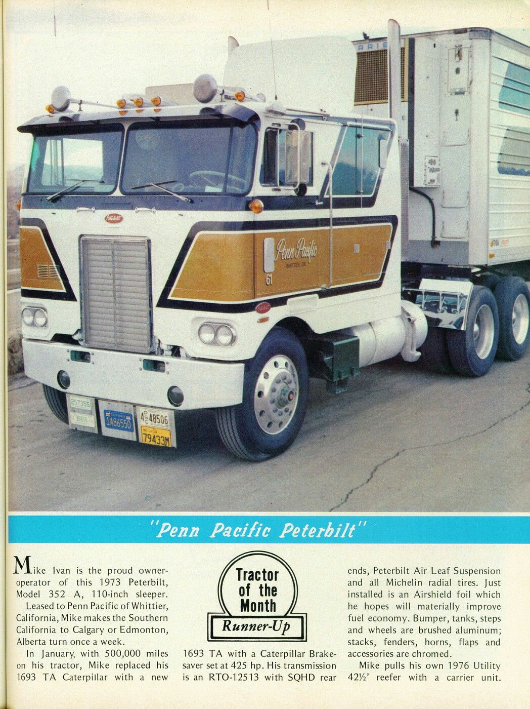 Classic Peterbilt COE with a Reefer on | Semi trucks | Trucks