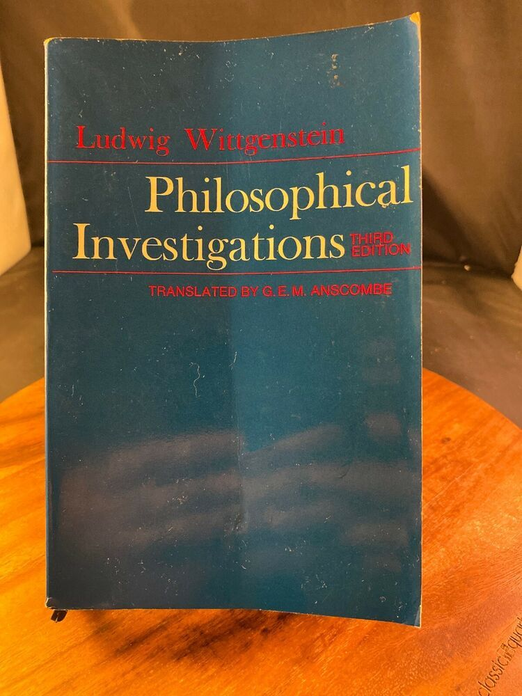 Philosophical Investigations 3rd Edition By Wittgenstein Ludwig 1968 Investigations Philosopher Ebay