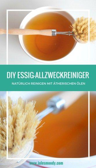 diy essig allzweckreiniger mit therischen len nat rlich geputzt essig putzen essig und