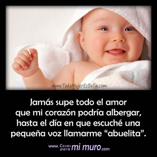 Ser Abuela Es Un Arte Y Lo Más Bello De La Vida Frases Para Nietos Amor De Abuela Frases Para Abuelos