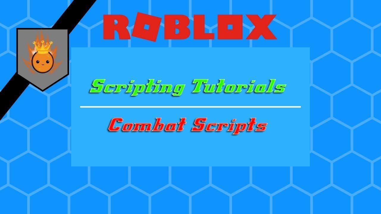 Roblox Scripting Tutorial Kebind Combat Tutorial Check