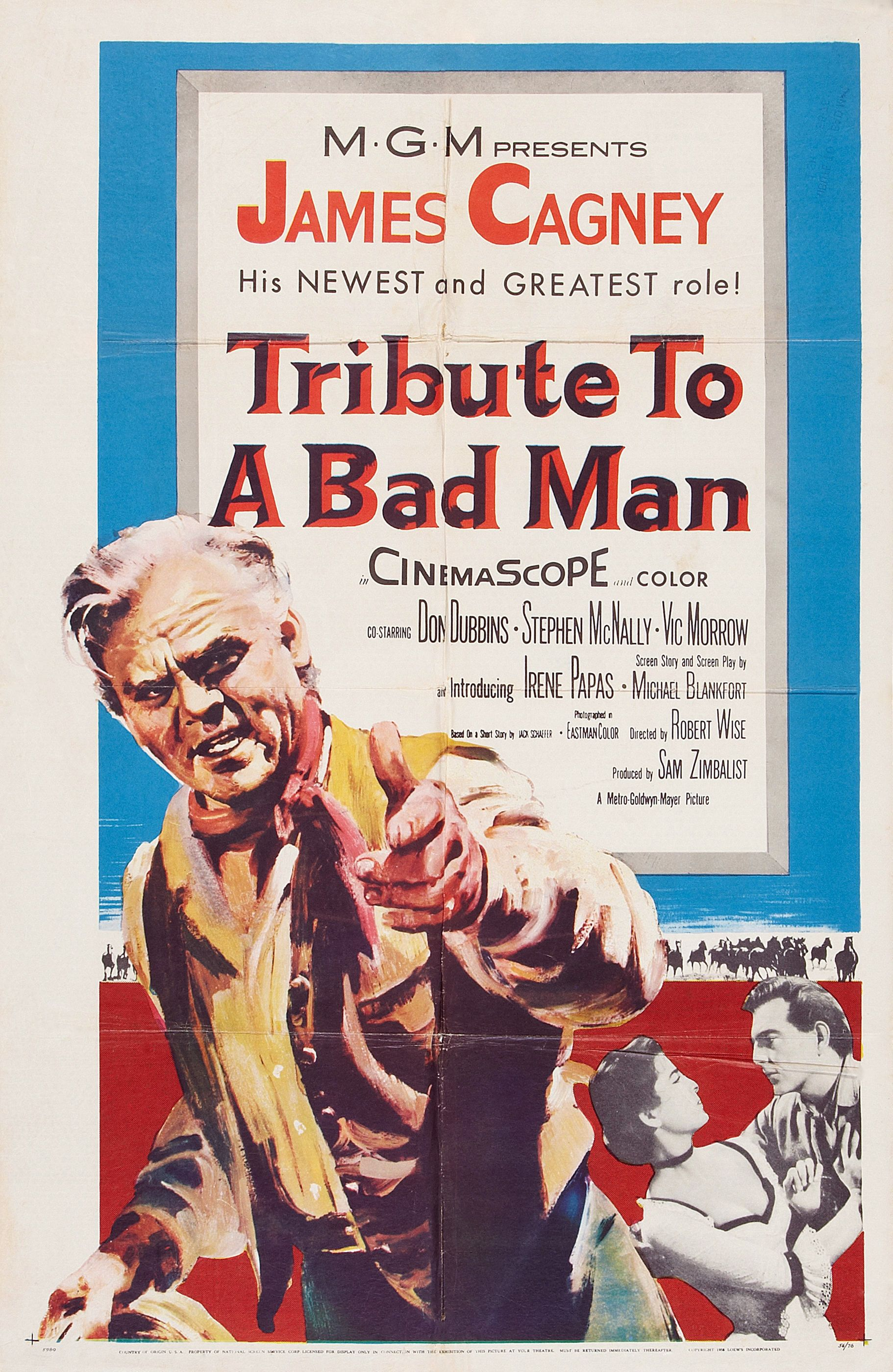 Tribute to a Bad Man (1956) Stars James Cagney, Don