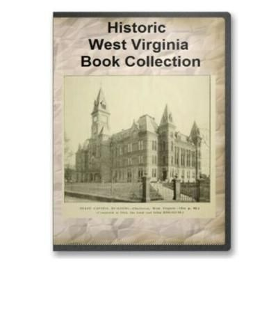 West Virginia Historic Book Collection on CD #westvirginia