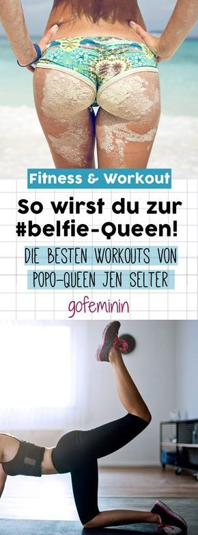 Lernt von der #belfie-Queen: Das ultimative Po-Training mit Jen Selter #pilatesworkoutroutine
