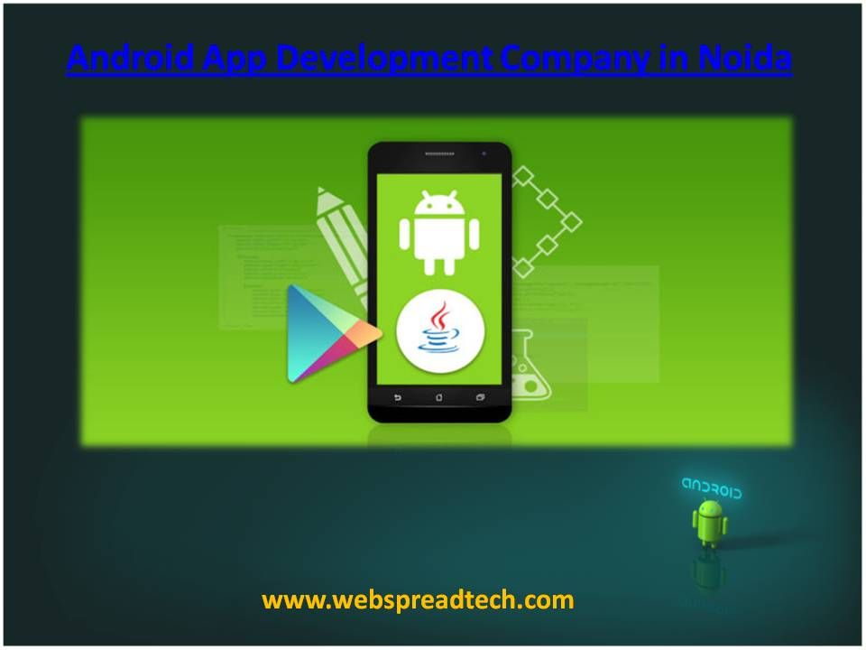 Contact Us to get best Android App Development Company in