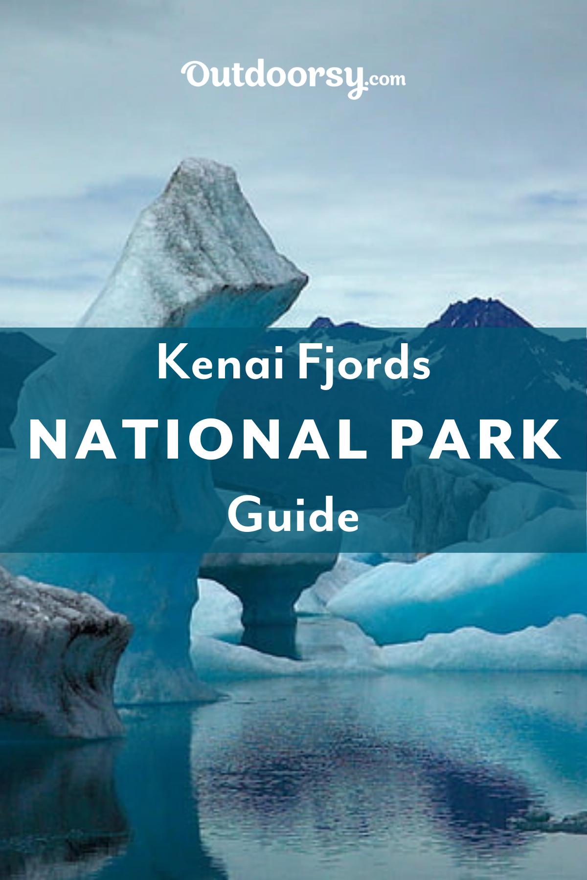 Kenai Fjords National Park Outdoorsy In 2020 Kenai Fjords National Park Kenai Fjords Kenai
