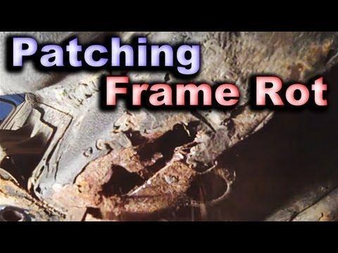 Diy Unibody Frame Patching Major Rust Holes Car Or Truck Frame Repair Welding Fixing Http Changemyselfnow Com D Truck Frames Auto Repair Bike Repair