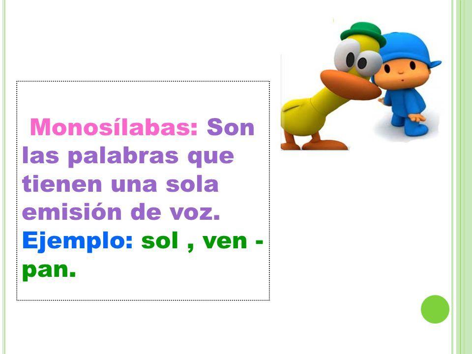 Resultado De Imagen De Palabras Monosilabas Bisilabas Trisilabas Y Polisilabas Imágenes De Palabras Escuela Dominical Palabras