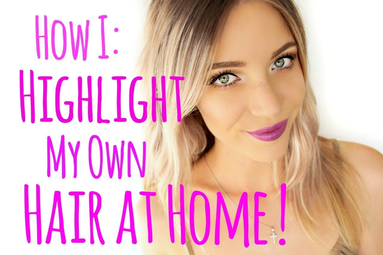 How to Highlight your Hair at Home! Gonna have to try this... Once ...