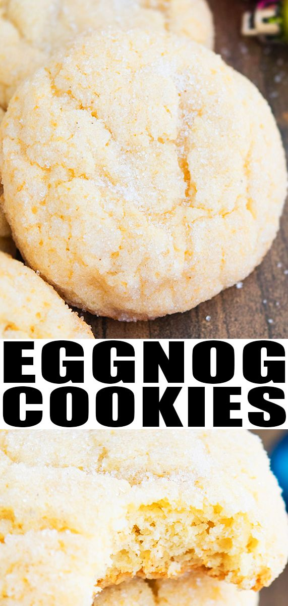 Eggnog Cookies Recipe Quick Easy Soft Chewy Melt In