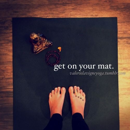 ~get on your mat~