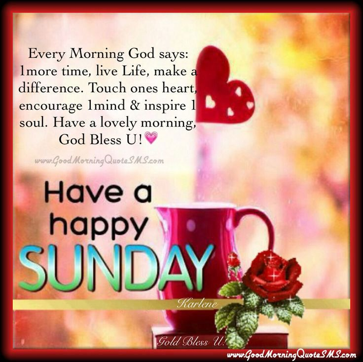 Have a happy sunday quotes pictures sunday greetings messages images have a happy sunday quotes pictures sunday greetings messages images wallpapers photos picturesg 736733 m4hsunfo