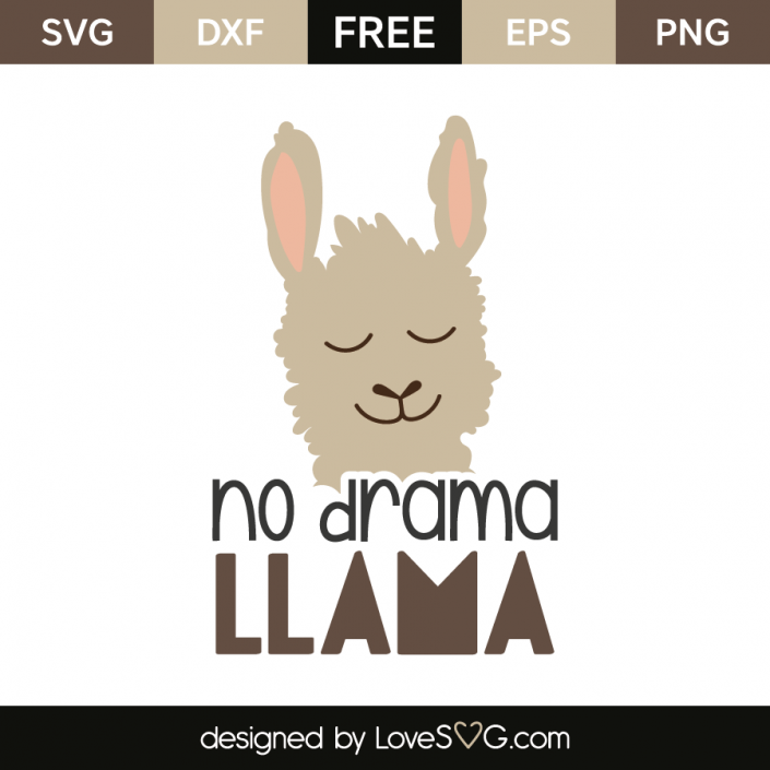 No Drame Llama Cricut Silhouettes And Filing