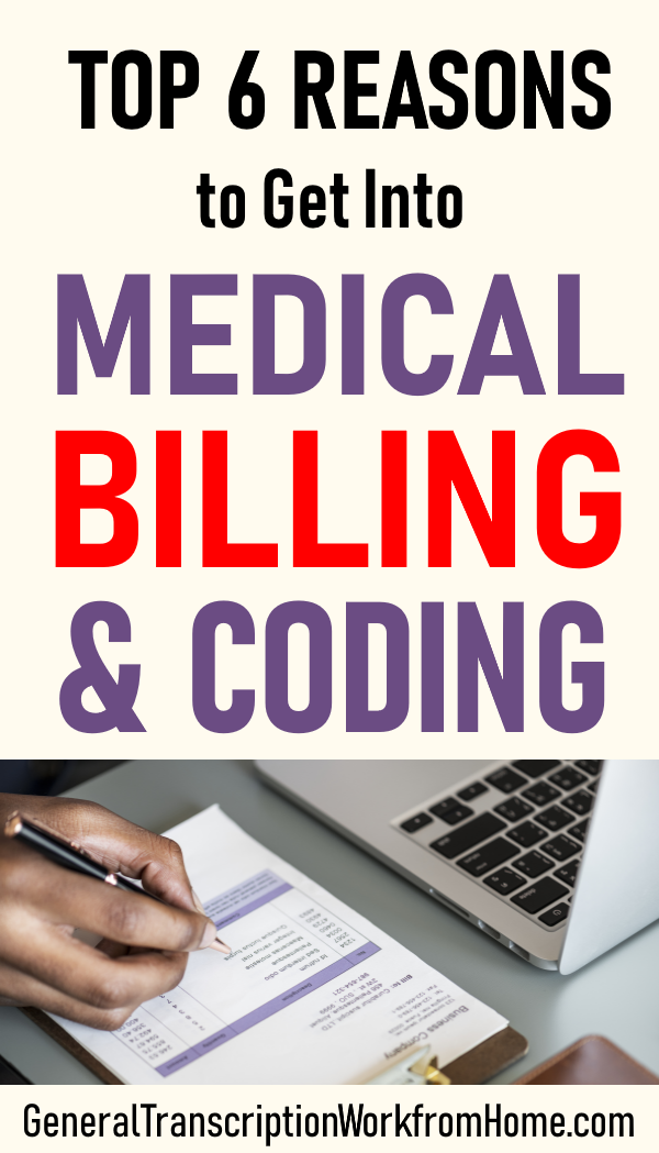 Top 6 Reasons To Get A Medical Billing And Coding Career Medical Coding Jobs Billing And Coding Medical Billing
