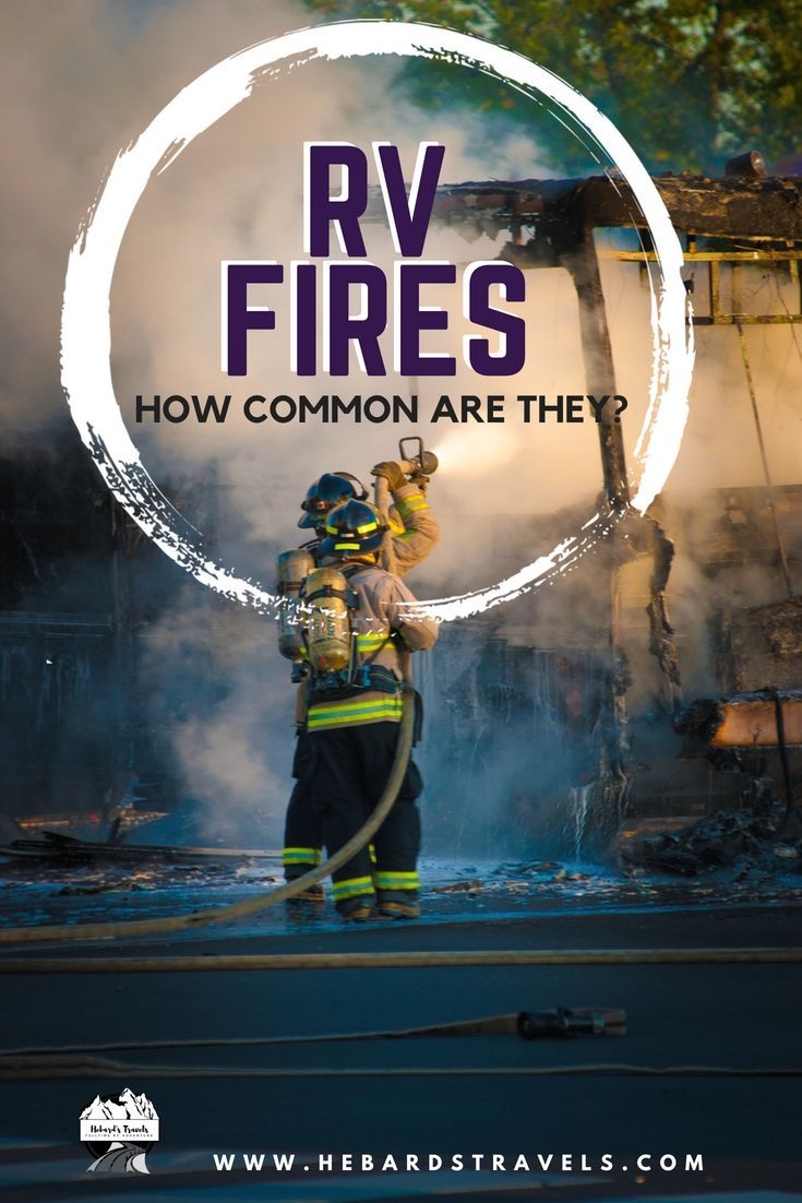 How common are rv fires pretty common in this video i