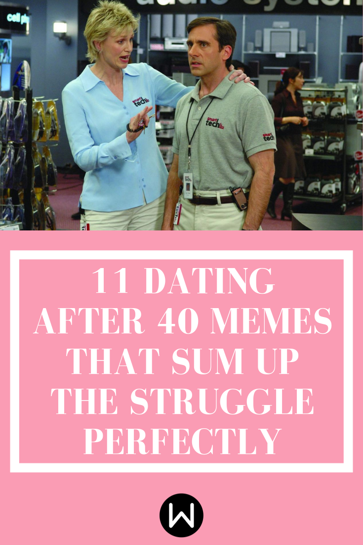 Dating After 40 Funny Memes