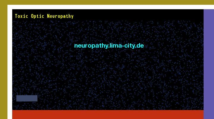 Patrick Daughlin posted Toxic optic neuropathy. Views 143328.