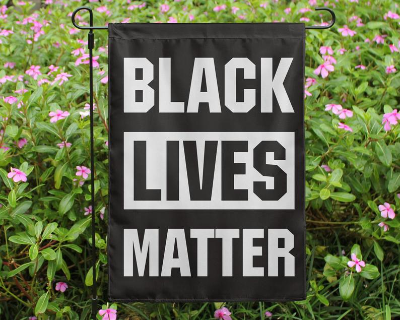 Black Lives Matter Garden House Double Sided Flag Full Color Etsy Black Lives Matter Black Lives Lives Matter
