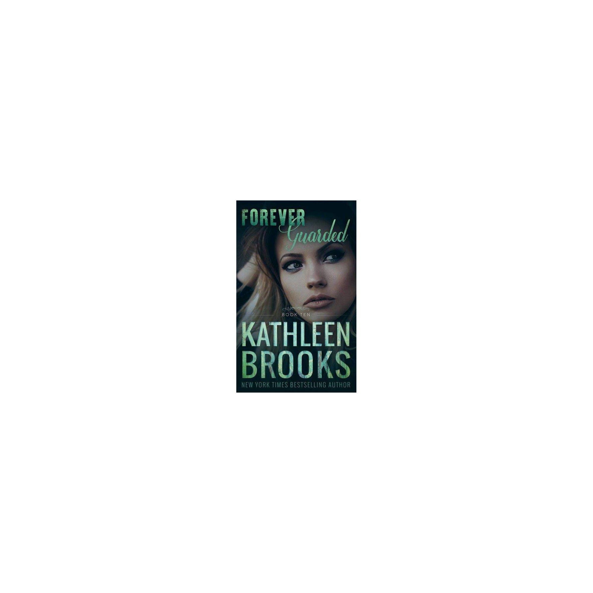 Forever Guarded - (Forever Bluegrass) by Kathleen Brooks (Paperback)