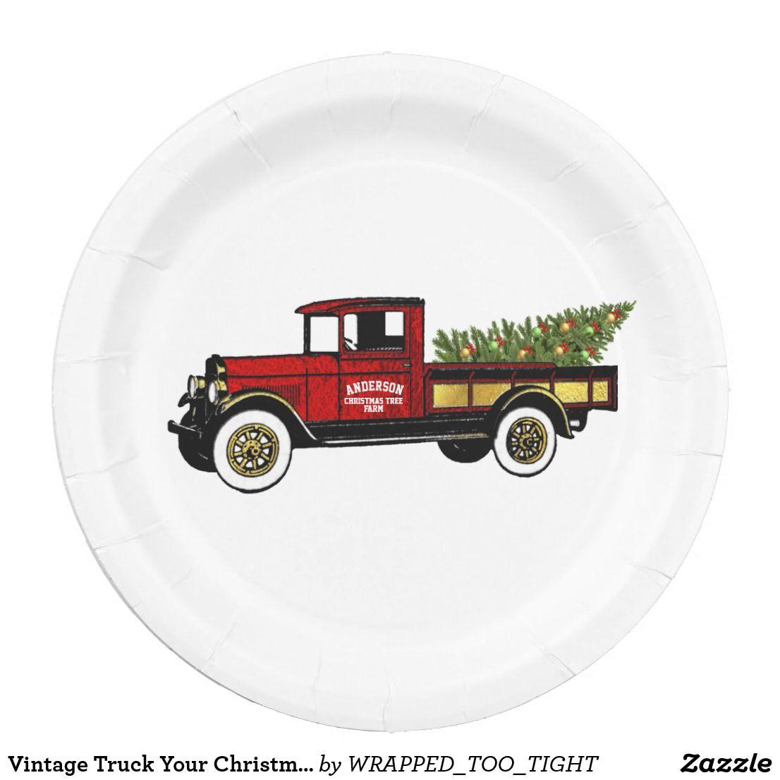 Vintage Truck Your Christmas Tree Farm Paper Plate Zazzle Com Christmas Tree Farm Vintage Truck Tree Farms