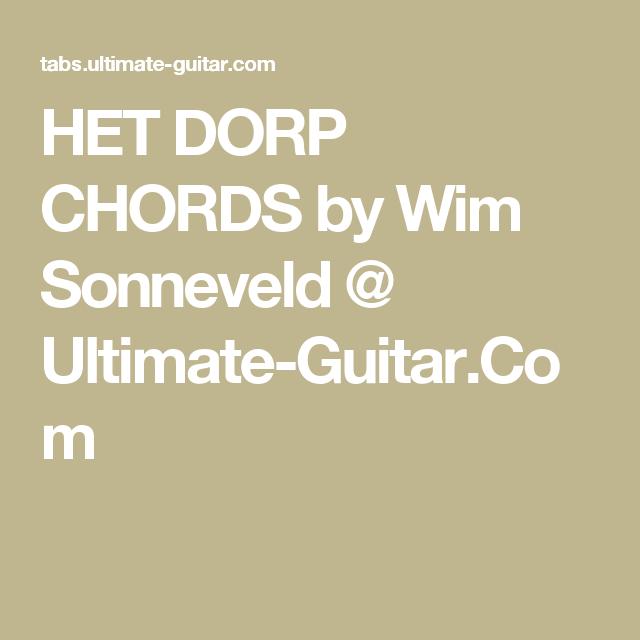 Het Dorp Chords By Wim Sonneveld Ultimate Guitar Music