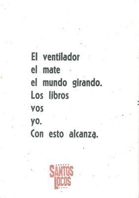 Ariel Bermani Poesía, 2017 40 páginas $160  Santos Locos Poesía
