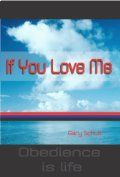 If You Love Me by [Schulz, Gary]