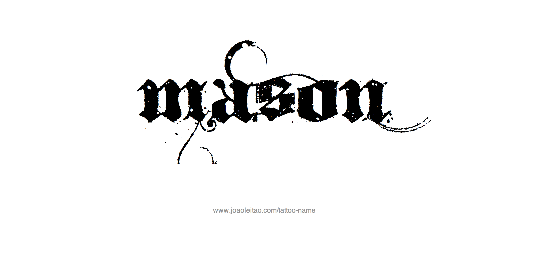 Mason Name Tattoo Designs Name Tattoo Designs Name Tattoo Mason Name