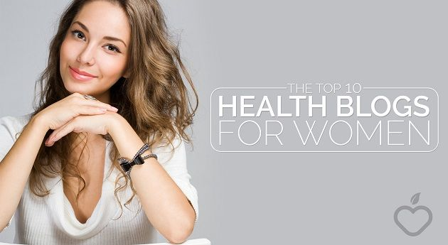 The Top 10 Health Blogs for Women - Positive Health Wellness