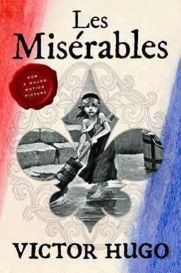 Les Miserables a French historical novel by Victor Hugo, first ...