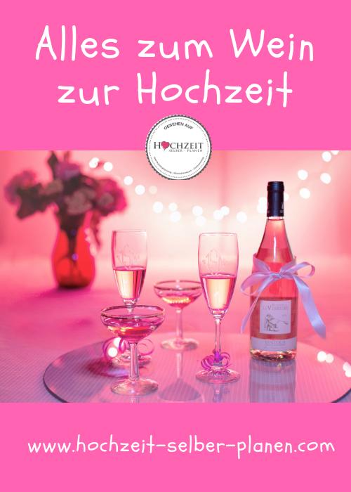 Alles Zum Wein Zur Hochzeit Wein Weinflasche Hochzeitsessen
