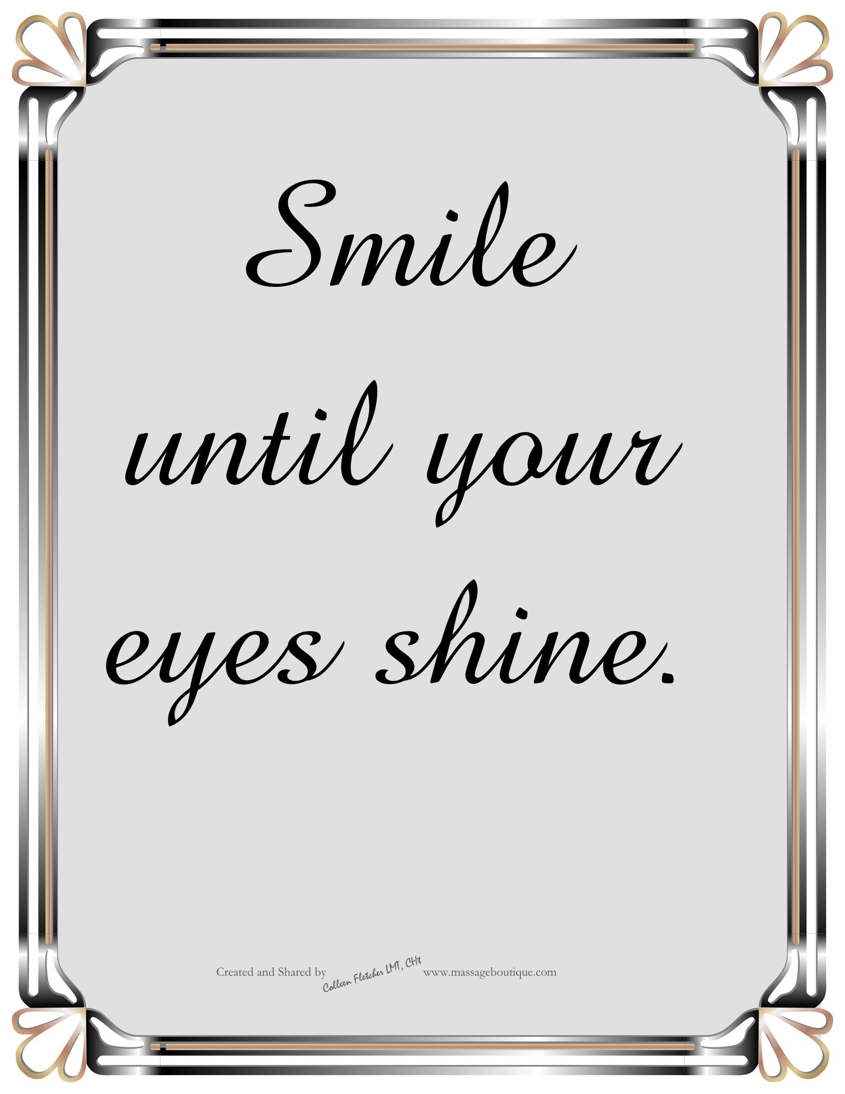 Smile Until Your Eyes Shine Shine Quotes Health Quotes