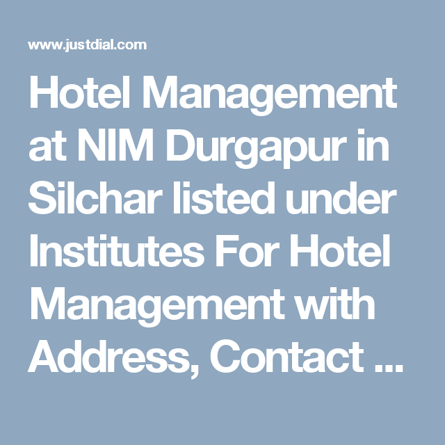 Hotel Management at NIM Durgapur in Silchar listed under Institutes
