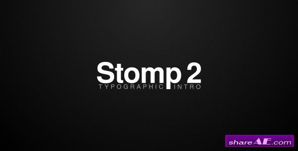Videohive Stomp 2 - Typographic Intro | QI MÍDIA | After