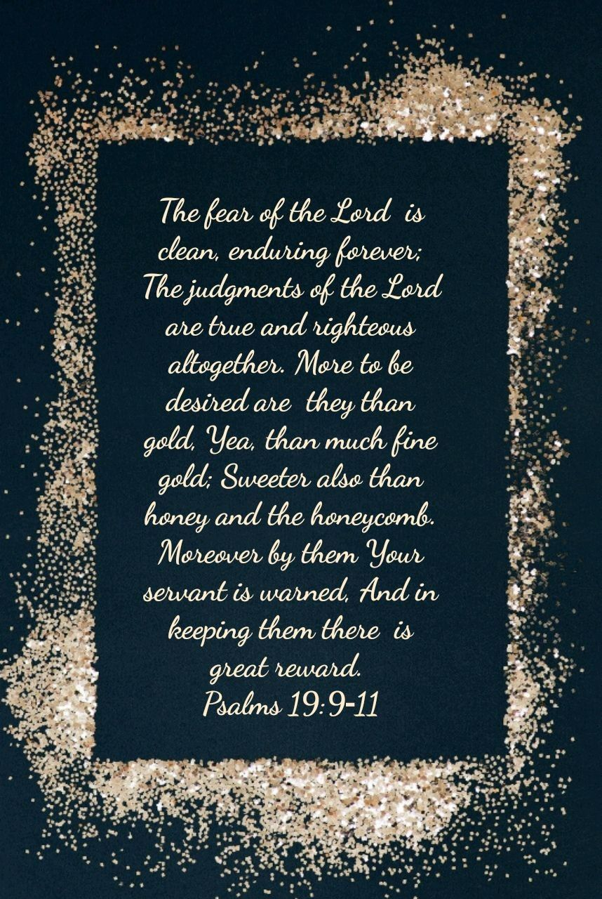 Psalm 19 9 11 Fear Of The Lord 7 Nkjv