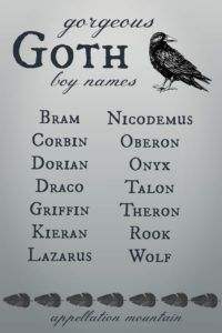 Gorgeous Goth Baby Names: Zella, Bram, Claudia - Appellation Mountain
