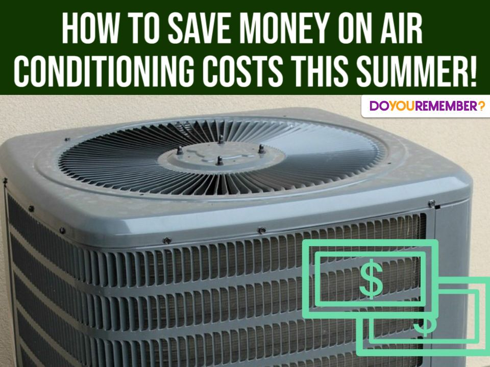 How To Save Money On Air Conditioning Costs This Summer