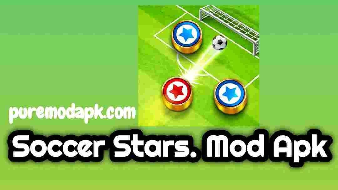 Unlimited Money Soccer Stars Mod Apk Pro Download Soccer Stars Soccer Stars