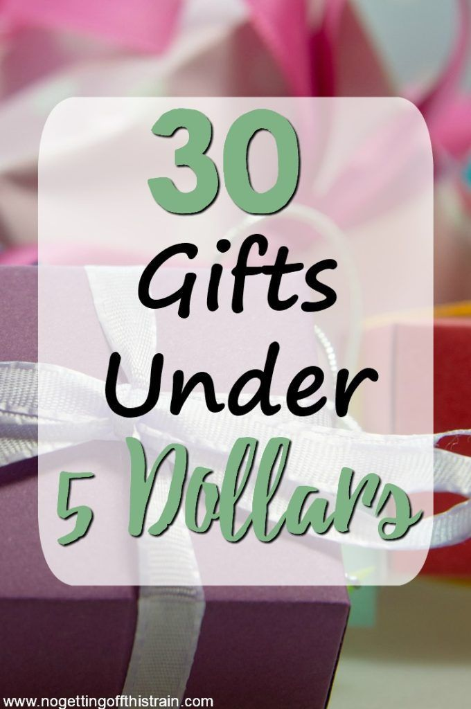 30 Gifts Under 5 Dollars - No Getting Off This Train