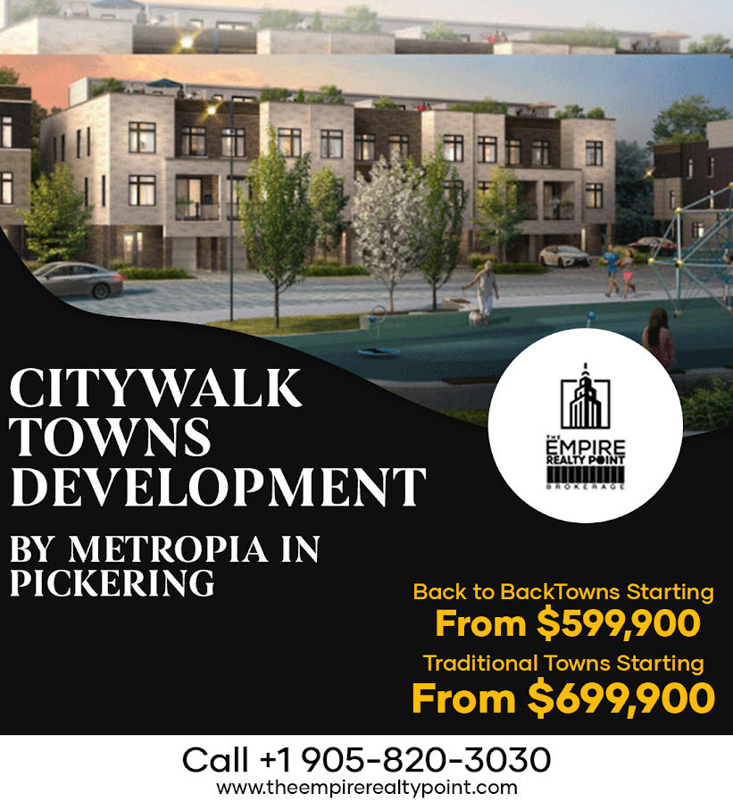 Citywalk Towns Development By Metropia In Pickering Back To Back Towns Starting From 599 900 Traditional Real Estate Tips Pickering Real Estate Listings
